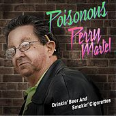 Drinking Beer and Smoking Cigarettes (feat. Poisonous Perry Martel) - Single by Jon Lajoie