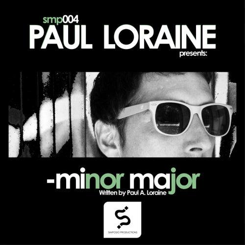 Minor Major by Paul Loraine