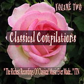 Classical Compliations Volume 2 by Various Artists