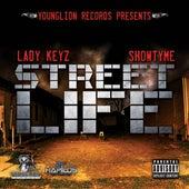 Street Life by Lady Keyz