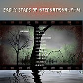 Early Stars of International Film by Various Artists
