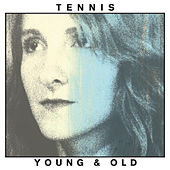 Play & Download Young & Old by Tennis | Napster