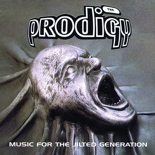 Play & Download Music For The Jilted Generation by The Prodigy | Napster