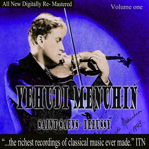 Play & Download Yehundi Menuhin - Saint-Saens, Debussy Volume One by Yehudi Menuhin | Napster
