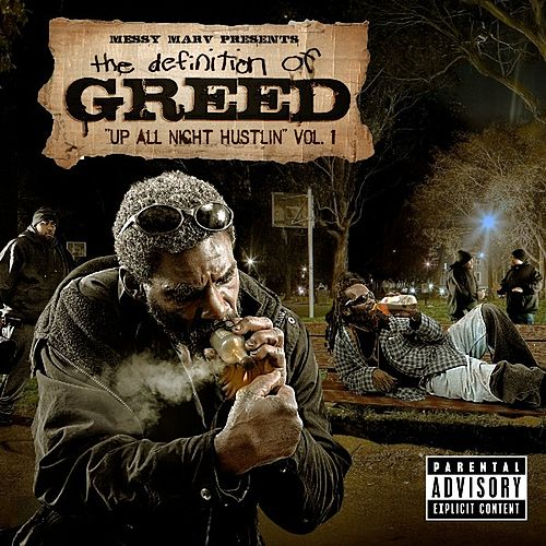 Play & Download Messy Marv Presents: Up All Night Hustlin-Definition Of Greed Vol.1 by Various Artists | Napster