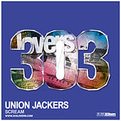 Play & Download Union Jackers - Scream by Union Jackers | Napster