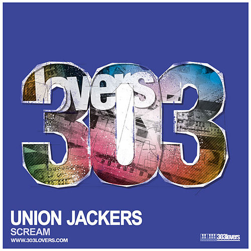 Union Jackers - Scream by Union Jackers