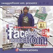Play & Download Facebook Connections V1 by Ganxsta Nip | Napster