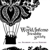 Play & Download The Anarchy & The Ecstasy by The World/Inferno Friendship Society | Napster