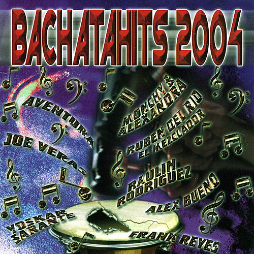 Play & Download BachataHits 2004 by Various Artists | Napster