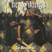Go Beserk! by The Vikings