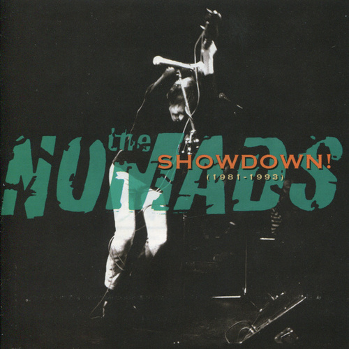 Play & Download Showdown! (1981-1993) by The Nomads | Napster