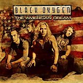 Play & Download The American Dream by Black Oxygen | Napster