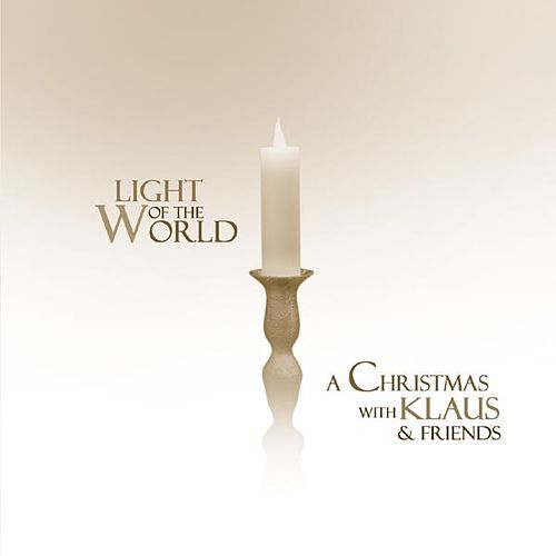 Play & Download Light Of The World by Various Artists | Napster