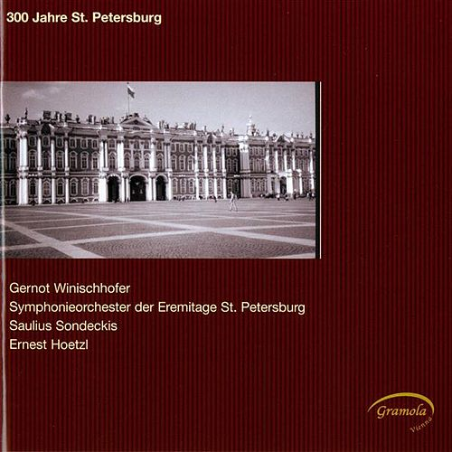 300 Jahre St. Petersburg by Various Artists