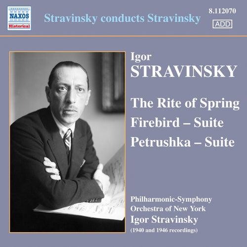 Play & Download Stravinsky conducts Stravinsky by Igor Stravinsky | Napster