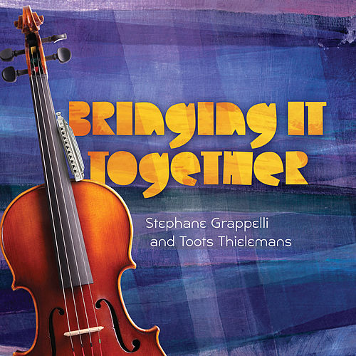 Bringing It Together by Stephane Grappelli