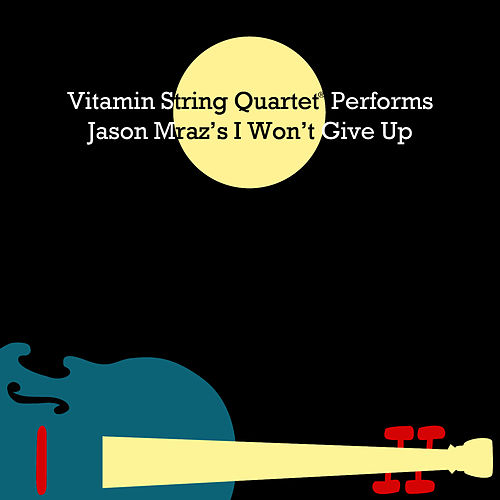 Vitamin String Quartet Performs Jason Mraz's I Won't Give Up by Vsq