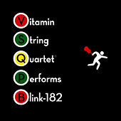 Play & Download Vitamin String Quartet Performs Blink 182 by Vitamin String Quartet | Napster