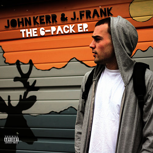 Play & Download The 6-Pack EP by John Kerr | Napster