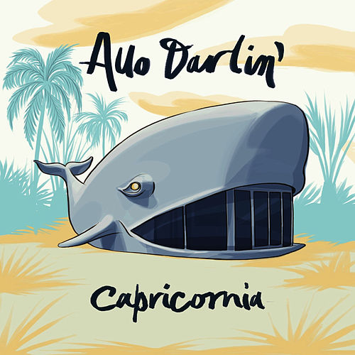 Capricornia by Allo Darlin'