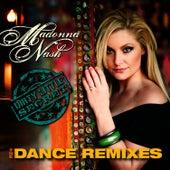 Dirty Little Secret: Dance Remix Maxi-Single by Madonna Nash
