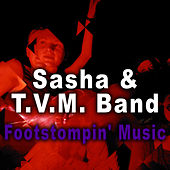 Play & Download Footstompin' Music - Single by Sasha | Napster
