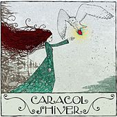 Play & Download Shiver by Caracol | Napster