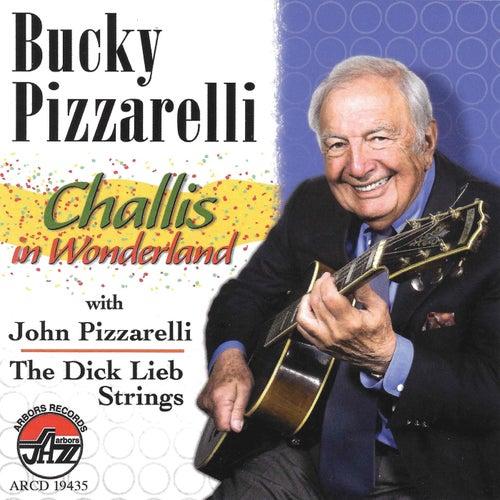 Play & Download Bucky Pizzarelli: Challis In Wonderland by Bucky Pizzarelli | Napster