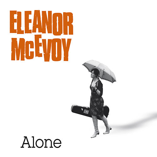 Play & Download Alone by Eleanor McEvoy | Napster