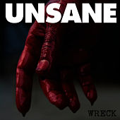 Play & Download Wreck by Unsane | Napster
