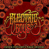 Play & Download Father Popcorn´s Magic Oysters by Electric Boys | Napster