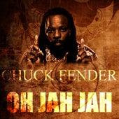 Oh Jah Jah by Chuck Fenda