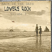 Play & Download Back In The Days Lovers Rock Vol.3 by Various Artists | Napster