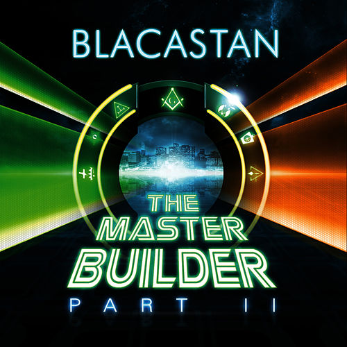 Play & Download The Master Builder Part II by Blacastan | Napster