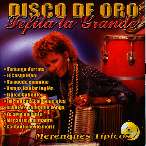Play & Download Disco de Oro by Fefita La Grande | Napster
