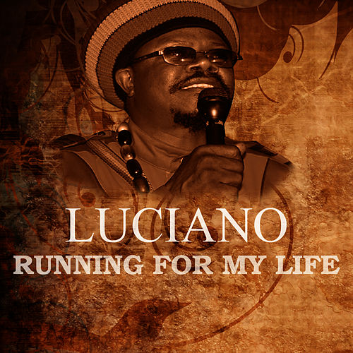 Play & Download Running For My Life by Luciano | Napster