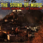 Rodgers & Hammerstein's The Sound of Music by Richard Hayman