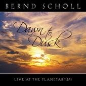 Dawn to Dusk Live at the Planetarium by Bernd Scholl