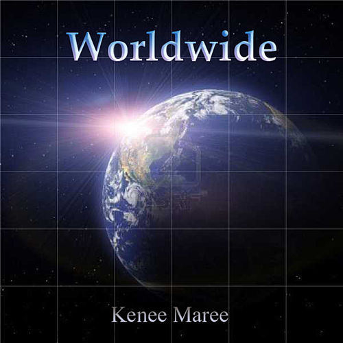 Play & Download Worldwide by Kenee Maree | Napster