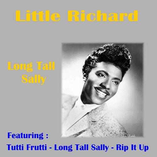 Play & Download Long Tall Sally by Little Richard | Napster