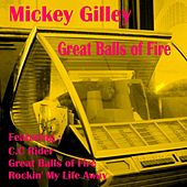 Great Balls of Fire by Mickey Gilley