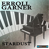 Play & Download Stardust by Erroll Garner | Napster