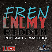 Fren Enemy RIddim by Various Artists