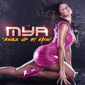 Mess Up My Hair - Single by Mya