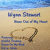 Play & Download Never Out of My Heart by Wynn Stewart | Napster
