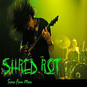 Scars from Mars - Single by Shred Rot
