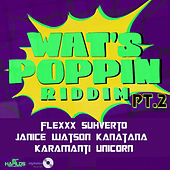 Play & Download Wats Poppin Riddim PT.2 by Various Artists | Napster