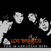 Play & Download Los Brincos - The 20 Greatest Hits by Los Brincos | Napster