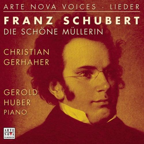 Schubert: Die schöne Müllerin by Christian Gerhaher